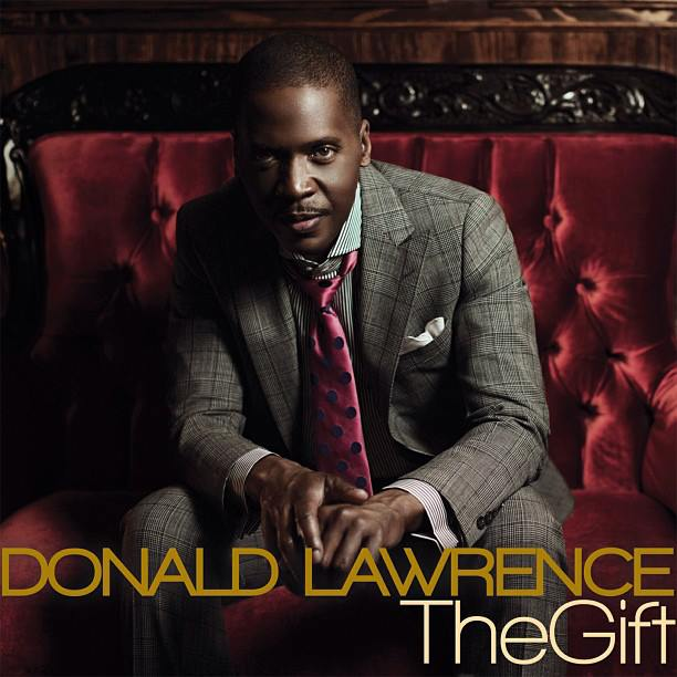 songs Donald lawrence